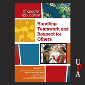 Handling Teamwork and Respect for Others (Unabridged) audiobook download