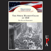 The Stock Market Crash of 1929: The End of Prosperity (Unabridged) audiobook download