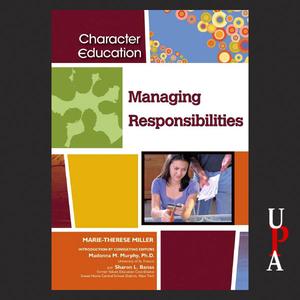 Managing-responsibilities-character-education-unabridged-audiobook