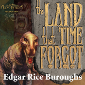 The Land That Time Forgot: The Caspak Trilogy, Book 1 (Unabridged) audiobook download