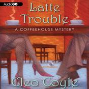 Latte Trouble (Unabridged) audiobook download