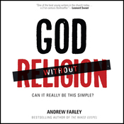 God Without Religion: Can It Really Be This Simple? (Unabridged) audiobook download