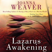 Lazarus Awakening: Finding Your Place in the Heart of God (Unabridged) audiobook download