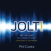 Jolt!: Get the Jump on a World That's Constantly Changing (Unabridged) audiobook download