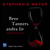 Bree Tanners andra liv (Unabridged) audiobook download
