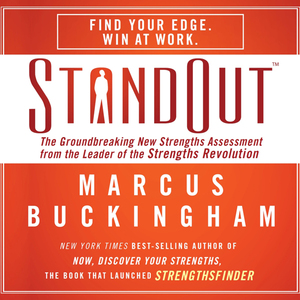 Standout-the-groundbreaking-new-strengths-assessment-from-the-leader-of-the-strengths-revolution-unabridged-audiobook