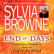 End of Days: What You Need to Know Now About the End of the World audiobook download
