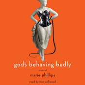 Gods Behaving Badly: A Novel audiobook download