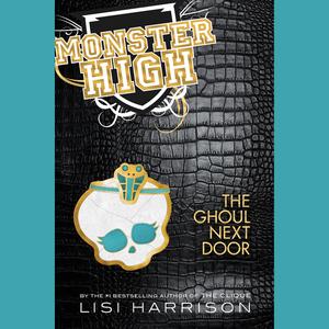 Monster-high-book-2-the-ghoul-next-door-unabridged-audiobook