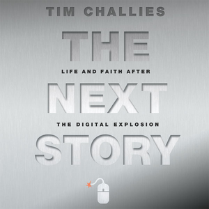 The-next-story-life-and-faith-after-the-digital-explosion-unabridged-audiobook