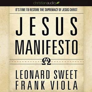 The-jesus-manifesto-its-time-to-restore-the-supremacy-of-jesus-christ-unabridged-audiobook