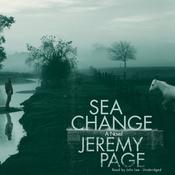 Sea Change: A Novel (Unabridged) audiobook download