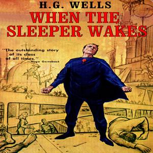 When-the-sleeper-wakes-unabridged-audiobook-2