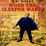 When the Sleeper Wakes (Unabridged) audiobook download