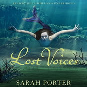 Lost Voices: The Lost Voices Trilogy, Book 1 (Unabridged) audiobook download