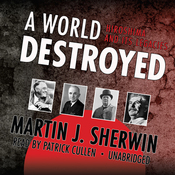 A World Destroyed: Hiroshima and Its Legacies (Unabridged) audiobook download