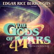 The Gods of Mars: The Martian Series, Book 2 (Unabridged) audiobook download