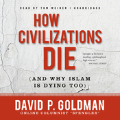 How Civilizations Die (and Why Islam Is Dying Too) (Unabridged) audiobook download