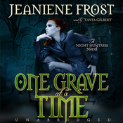 One Grave at a Time: Night Huntress, Book 6 (Unabridged) audiobook download