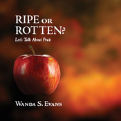 Ripe or Rotten?: Let's Talk about Fruit audiobook download