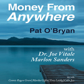 Money from Anywhere: With Dr. Joe Vitale, Marlon Sanders (Unabridged) audiobook download