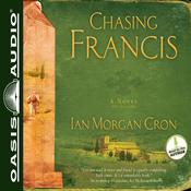 Chasing Francis: A Pilgrim's Tale (Unabridged) audiobook download