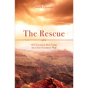 The Rescue: Old Testament Boot Camp for a New Testament War audiobook download