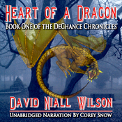 Heart of a Dragon: Book I of the DeChance Chronicles (Unabridged) audiobook download