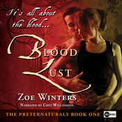 Blood Lust: The Preternaturals, Book 1 (Unabridged) audiobook download