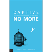 Captive No More: Getting Over You So You Can Go On With God audiobook download