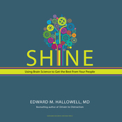 Shine: Using Brain Science to Get the Best from Your People (Unabridged) audiobook download