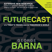 Futurecast: What Today's Trends Mean for Tomorrow's World (Unabridged) audiobook download