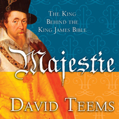 Majestie: The King Behind the King James Bible (Unabridged) audiobook download