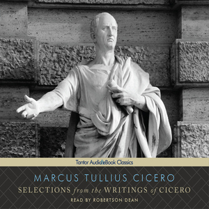 Selections-from-the-writings-of-cicero-unabridged-audiobook