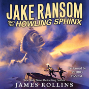 Jake Ransom and the Howling Sphinx (Unabridged) audiobook download