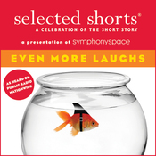 Selected Shorts: Even More Laughs audiobook download