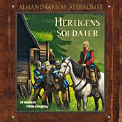 Hertigens soldater: Almandrarnas ?terkomst Del 3 (Unabridged) audiobook download