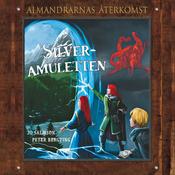 Silveramuletten: Almandrarnas ?terkomst Del 2 (Unabridged) audiobook download
