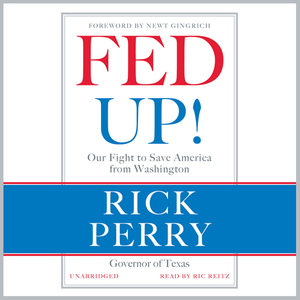 Fed-up-our-fight-to-save-america-from-washington-unabridged-audiobook