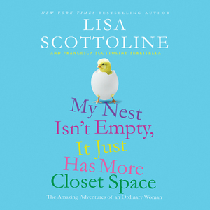 My-nest-isnt-empty-it-just-has-more-closet-space-the-amazing-adventures-of-an-ordinary-woman-unabridged-audiobook