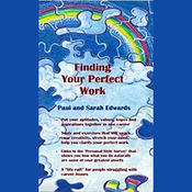 Finding Your Perfect Work: Making a Living, Creating a Life audiobook download