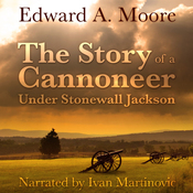 The Story of a Cannoneer Under Stonewall Jackson (Unabridged) audiobook download