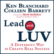 Lead with Luv: A Different Way to Create Real Success (Unabridged) audiobook download