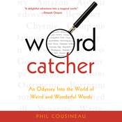 Wordcatcher: An Odyssey into the World of Weird and Wonderful Words (Unabridged) audiobook download