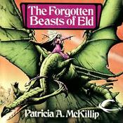 The Forgotten Beasts of Eld (Unabridged) audiobook download