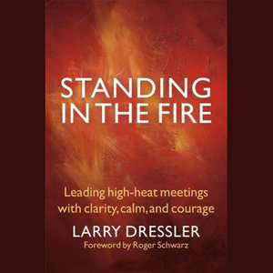 Standing-in-the-fire-leading-high-heat-meetings-with-clarity-calm-and-courage-unabridged-audiobook