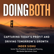 Doing Both: Capturing Today's Profit and Driving Tomorrow's Growth (Unabridged) audiobook download