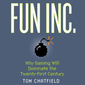 Fun Inc.: Why Gaming Will Dominate the Twenty-first Century (Unabridged) audiobook download