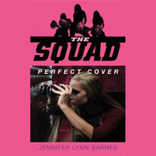 The Squad: Perfect Cover (Unabridged) audiobook download