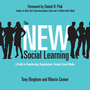 The New Social Learning: A Guide to Transforming Organizations Through Social Media (Unabridged) audiobook download